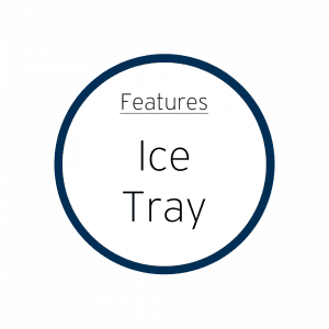 Features Ice Tray