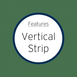 Features Vertical Strip